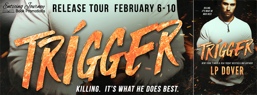 Trigger by L.P. Dover Release Blitz