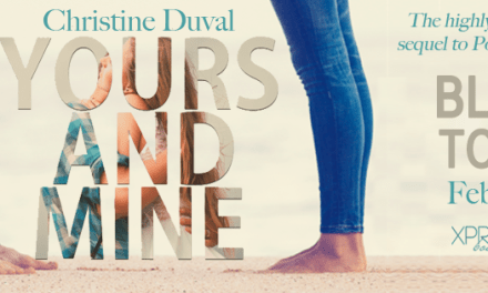 Yours and Mine by Christine Duval Blog Tour