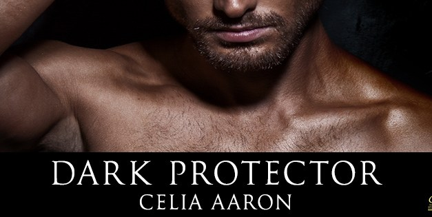 Dark Protector by Celia Aaron Cover Reveal