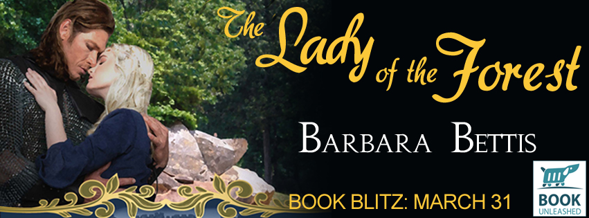 The Lady of the Forest by Barbara Bettis Blog Tour