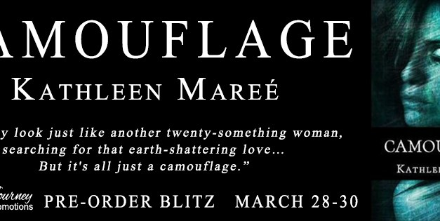 Camouflage by Kathleen Mareé Pre Order Blitz