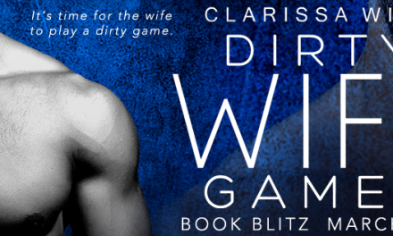 Dirty Wife Games by Clarissa Wild Book Blitz