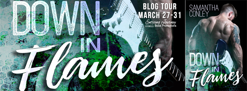 Down in Flames by Samantha Conley Blog Tour