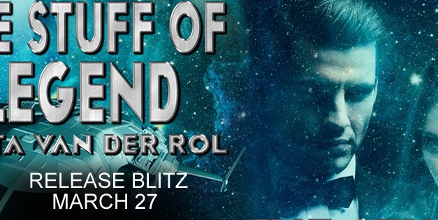 The Stuff of Legend by Greta Van Der Rol Release Blitz