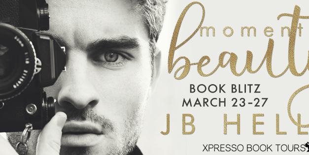 Moments of Beauty by J.B. Heller Book Blitz