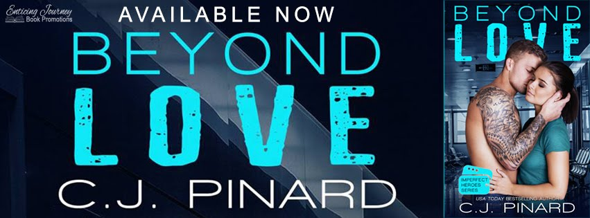 Beyond Love by C.J. Pinard Release Blitz