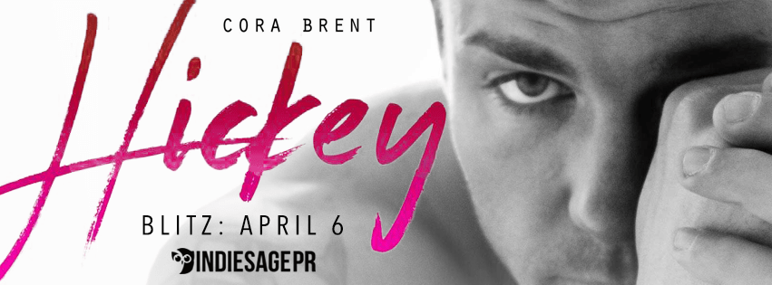 Hickey by Cora Brent Book Blitz
