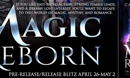 Magic Reborn by Carly Hansen Pre Order Release Blitz