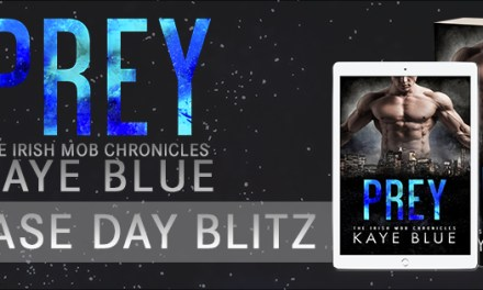 Prey by Kaye Blue Release Day Blitz