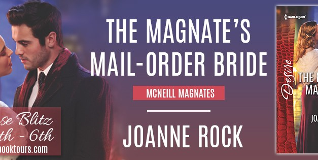 The Magnate's Mail-Order Bride by Joanne Rock Release Blitz