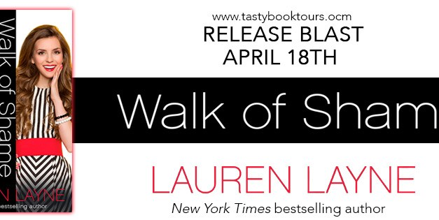 Walk of Shame by Lauren Layne Release Blast