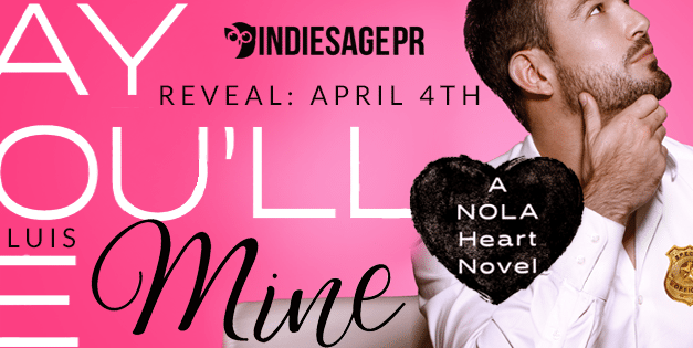 Say You'll Be Mine by Marie Luis Cover Reveal