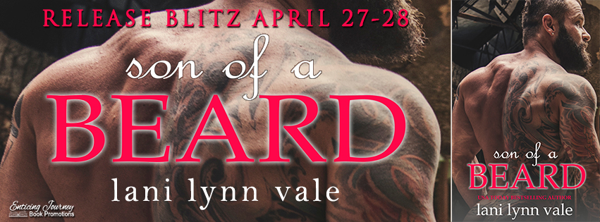 Son Of A Beard by Lani Lynn Vale Release Blitz
