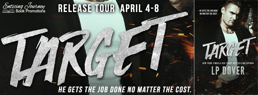 Target by L.P. Dover Release Tour