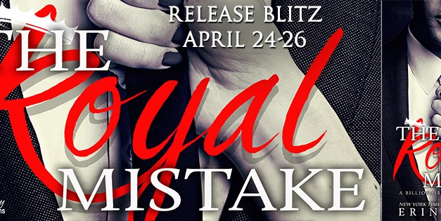 The Royal Mistake by Erin Hayes Release Blitz