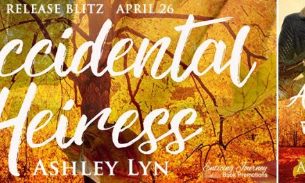 Accidental Heiress by Ashley Lyn Release Blitz