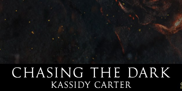 Chasing The Dark by Kassidy Carter Cover Reveal