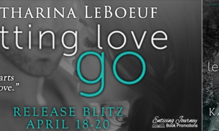 Letting Love Go by Katharina LeBoeuf Release Blitz
