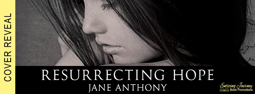 Resurrecting Hope by Jane Anthony Cover Reveal