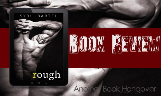Rough by Sybil Bartel Review