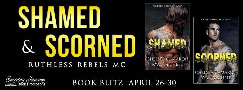 Shamed & Scorned by Chelsea Camaron & Ryan Michelle Book Blitz