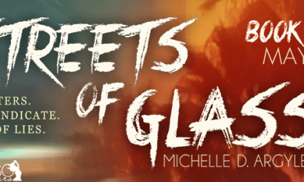 Streets of Glass by Michelle D. Argyle Book Blitz