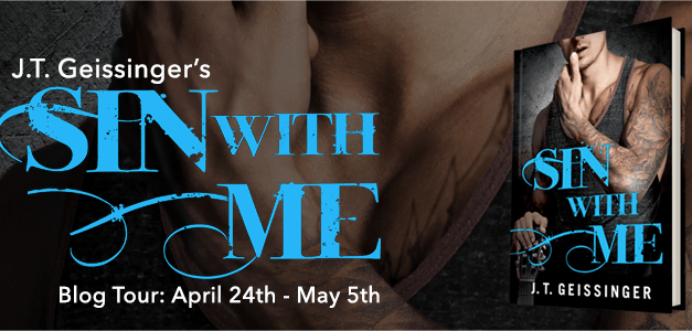 Sin With Me by J.T. Geissinger Blog Tour