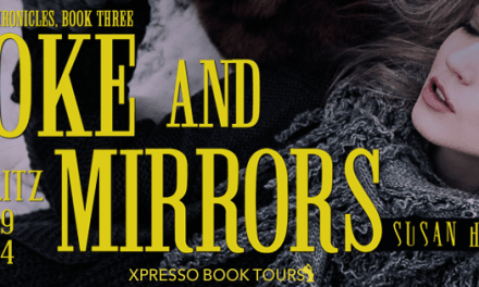 Smoke and Mirrors by Susan Harris Book Blitz