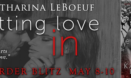 Letting Love in by Katharina LeBoeuf Pre Order Blitz