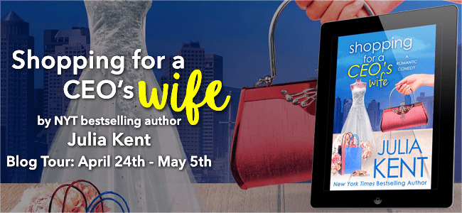 Shopping for a CEO's Wife by Julia Kent Blog Tour