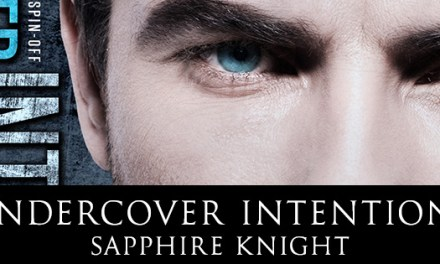 Undercover Intentions by Sapphire Knight Cover Reveal