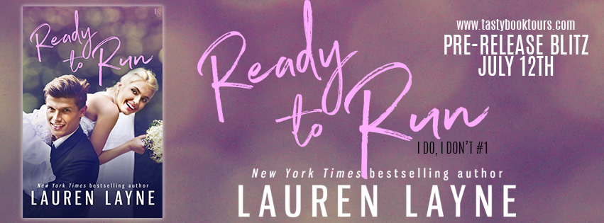 Ready To Run by Lauren Layne Pre-Release Blitz
