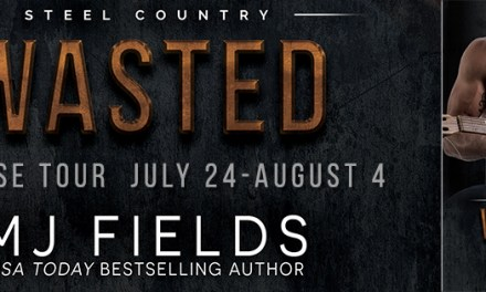 Wasted by M.J. Fields Release Tour