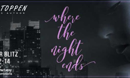Where The Night Ends by Melissa Toppen Pre-Order Blitz