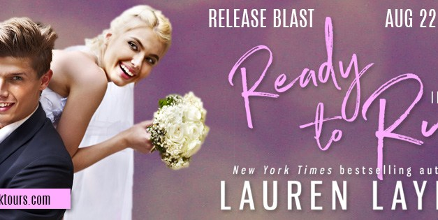 Ready To Run by Lauren Layne Release Blast