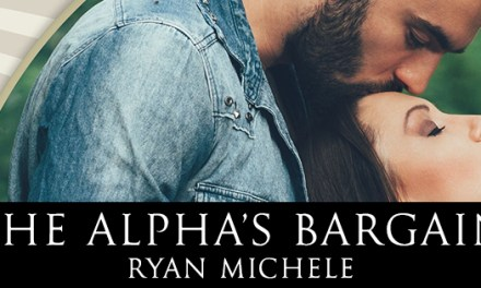 The Alpha's Bargain by Ryan Michele Cover Reveal