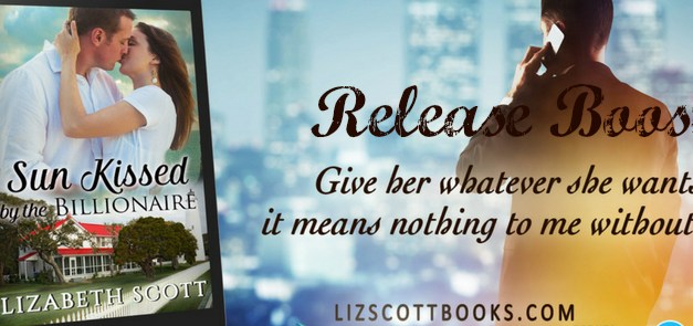 Sun Kissed by the Billionaire by Lizabeth Scott Release Boost
