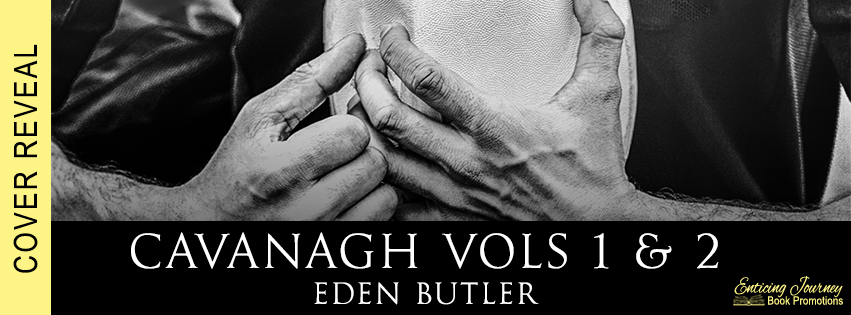 Cavanagh by Eden Butler Cover Reveal