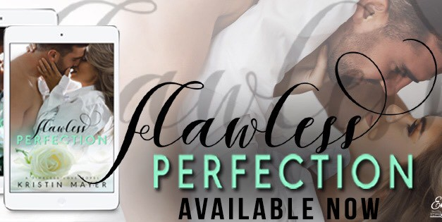 Flawless Perfection by Kristin Mayer Release Blitz
