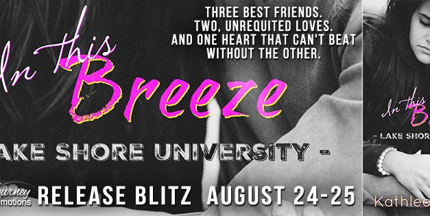 In This Breeze by Kathleen Maree Release Blitz