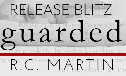 Guarded by R.C. Martin Release Blitz