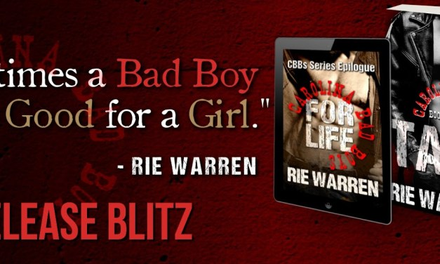 Carolina Bad Boys for Life by Rie Warren Release Blitz