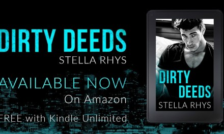 Dirty Deeds by Stella Rhys Release Boost