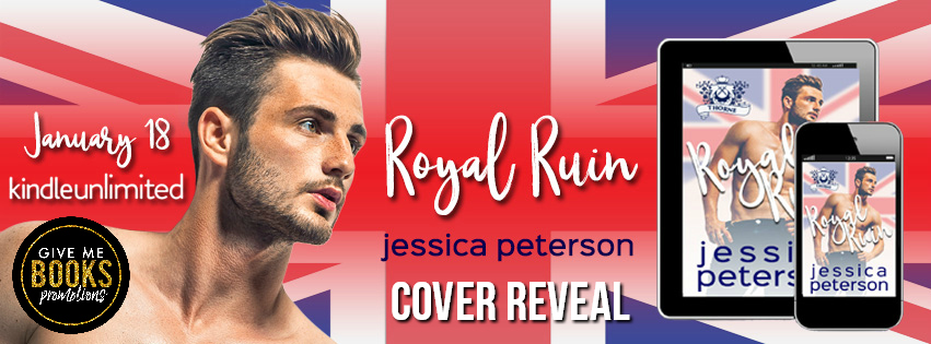 Royal Ruin by Jessica Peterson Cover Reveal