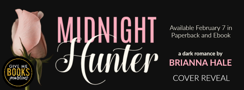 Midnight Hunter by Brianna Hale Cover Reveal