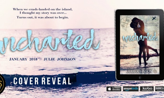 Uncharted by Julie Johnson Cover Reveal