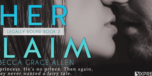 Her Claim by Rebecca Grace Allen Cover Reveal