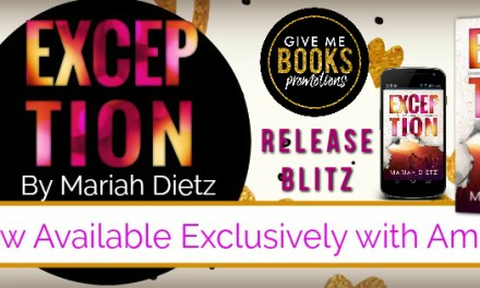 Exception by Mariah Dietz Release Blitz