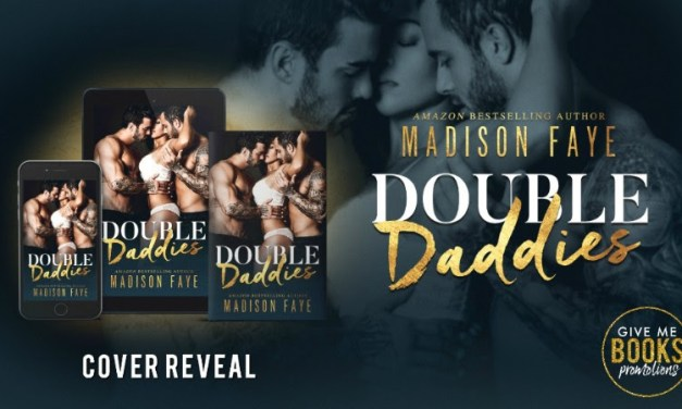 Double Daddies by Madison Faye Cover Reveal