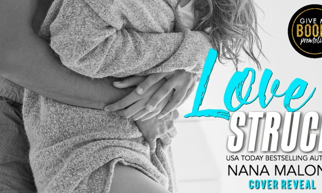 Love Struck by Nana Malone Cover Reveal